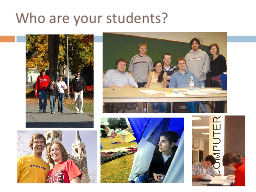 Who are your students? PowerPoint PPT Presentation