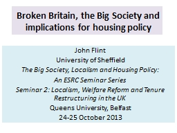 Broken Britain, the Big Society and implications for housin