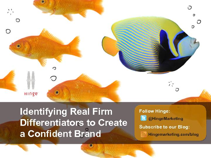 Identifying real firm differentiators to create a conflident brand
