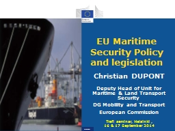 EU Maritime Security Policy and legislation PowerPoint PPT Presentation