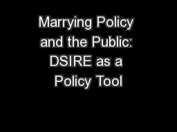 Marrying Policy and the Public: DSIRE as a Policy Tool