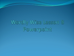 Wordly PowerPoint PPT Presentation