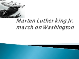 Marten Luther king Jr. PowerPoint PPT Presentation