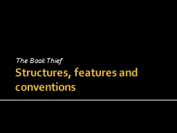 Structures, features and conventions