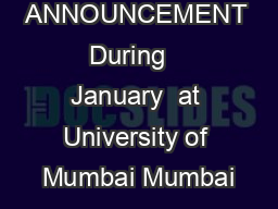 FINAL ANNOUNCEMENT During   January  at University of Mumbai Mumbai