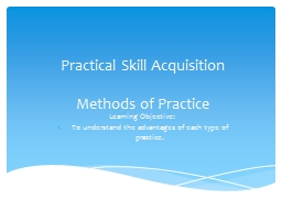 Practical Skill Acquisition