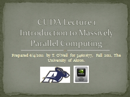 Prepared 6/4/2011 by T. O'Neil for 3460:677, Fall 2011, T PowerPoint PPT Presentation