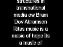 Country music and cultural industry mediating structures in transnational media ow Bram Dov Abramson Ritas music is a music of hope its a music of overcoming problems and its a music of joy
