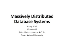 Massively Distributed Database Systems PowerPoint PPT Presentation
