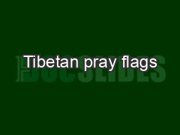 Tibetan pray flags