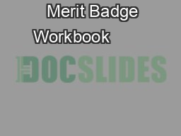 Merit Badge Workbook                                                           PDF document - DocSlides