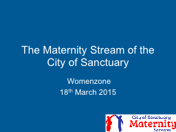The Maternity Stream of the City of Sanctuary PowerPoint PPT Presentation