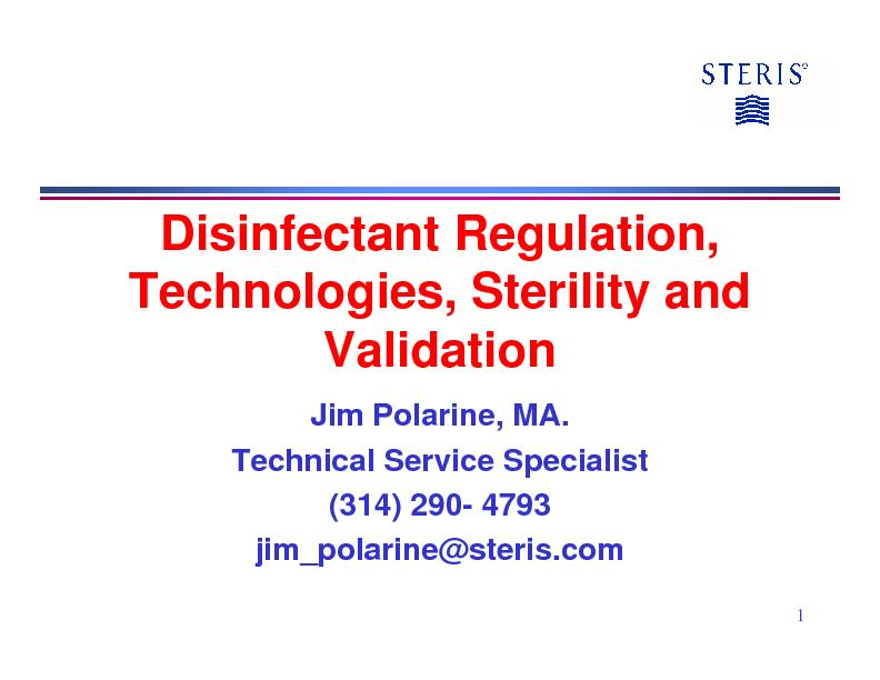 Disinfectant regulation technologies sterility and validation