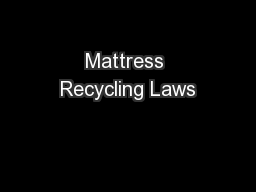 Mattress Recycling Laws