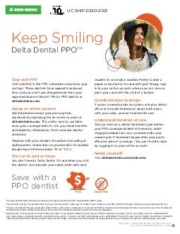 Delta Dental PPO SM Easy Friendly Accessible Were pleased to be your partner in maintaining great oral health