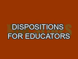 DISPOSITIONS FOR EDUCATORS
