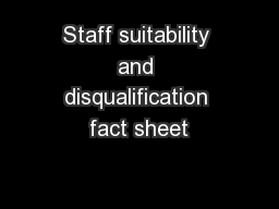 Staff suitability and disqualification fact sheet