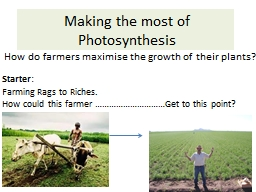 Making the most of Photosynthesis