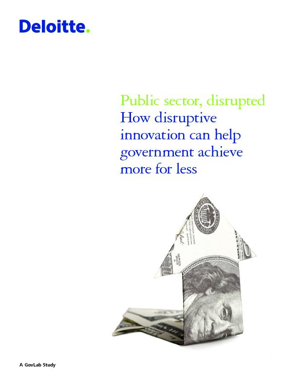 How disruptive innovation can help government achieve more for less