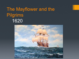The Mayflower and the Pilgrims