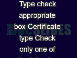 B October  Digital Certificate and Client Registration Form Client Type check appropriate box Certificate type Check only one of the following boxes Type   grade  individual certificates Type ABNDSC PowerPoint PPT Presentation