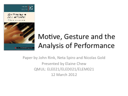 Motive, Gesture and the Analysis of Performance