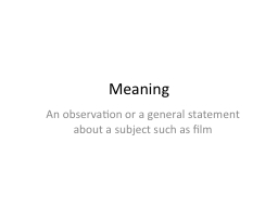 Meaning PowerPoint PPT Presentation