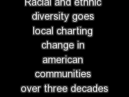 Racial and ethnic diversity goes local charting change in american communities over three decades
