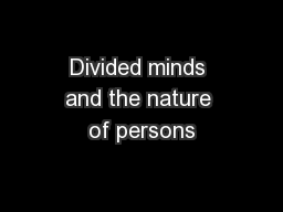 Divided minds and the nature of persons PowerPoint PPT Presentation