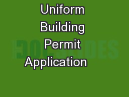 Wisconsin Uniform Building Permit Application                                  PDF document - DocSlides