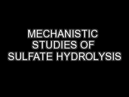 MECHANISTIC STUDIES OF SULFATE HYDROLYSIS