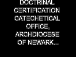 DOCTRINAL CERTIFICATION CATECHETICAL  OFFICE, ARCHDIOCESE OF NEWARK...