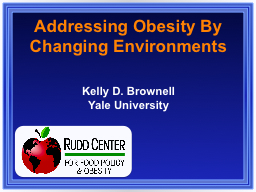 Addressing Obesity By