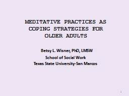 MEDITATIVE PRACTICES AS