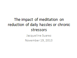 The impact of meditation on reduction of daily hassles or c