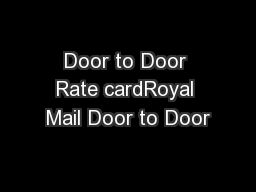 Door to Door Rate cardRoyal Mail Door to Door