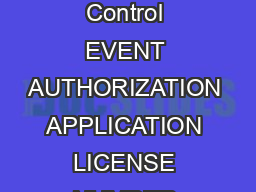 State of California Department of Alcoholic Beverage Control EVENT AUTHORIZATION APPLICATION LICENSE NUMBER RECEIPT NUMBER TOTAL FEE SECTION