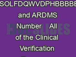 Abdomen  AB  Clinical Verification CV Form SSOLFDQWVDPHBBBBB  and ARDMS Number    All of the Clinical Verification Forms are available online by visiting ARDMS