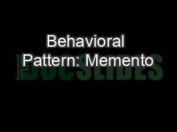 Behavioral Pattern: Memento