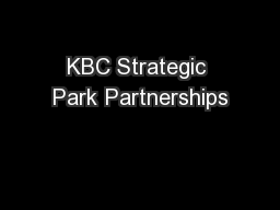 KBC Strategic Park Partnerships