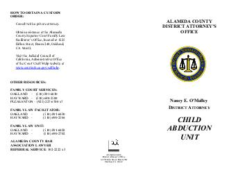 ALAMEDA COUNTY DISTRICT ATTORNEYS OFFICE CHILD ABDUCTION UNIT The Child Abduction Unit of the Alameda County District Attorneys Office investigates child abduction and helps enforce custody or visita