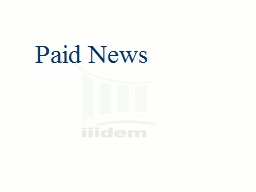 Paid News PowerPoint PPT Presentation