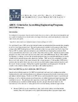ABET Criteria for Accrediting Engineering Programs  CIRP Surveys Introduction Accreditation is an assurance that the professionals that serve us have a solid educational foundation and are capable of