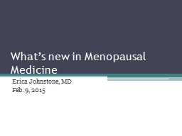 What's new in Menopausal Medicine
