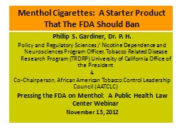 Menthol Cigarettes:  A Starter Product That The FDA Should