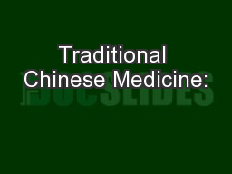 Traditional Chinese Medicine: