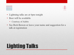 Lighting Talks PowerPoint PPT Presentation