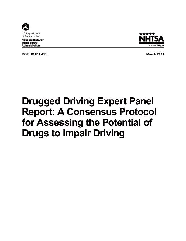 2011Drugged Driving Expert Panel Report: A Consensus Protocol for Ass