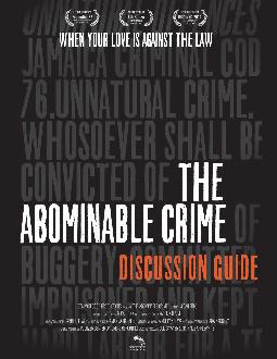 This is a discussion guide intended for educational and community screenings of the film The Abominable Crime