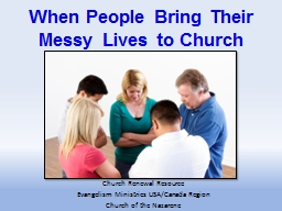 When People Bring Their Messy Lives to Church